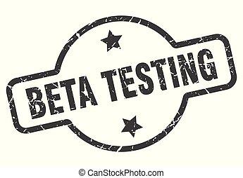 beta testing sign - beta testing vintage round isolated...