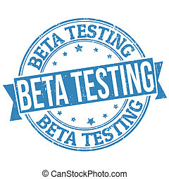 Beta testing stamp - Beta testing blue grunge rubber stamp...