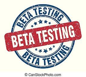 beta testing stamp. beta testing round grunge sign. beta...