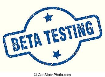 beta testing vintage stamp. beta testing sign