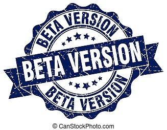 beta version stamp. sign. seal