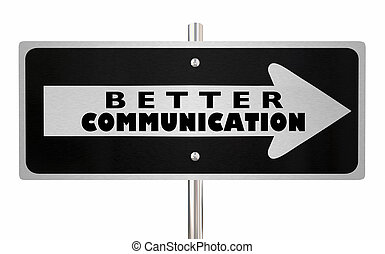 Better Communication Sign Improve Interaction 3d ...