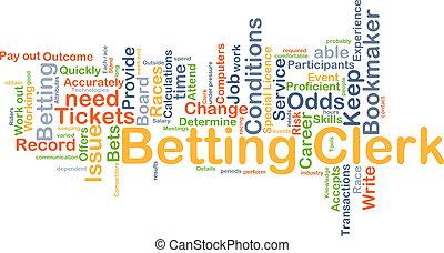 Betting clerk background concept