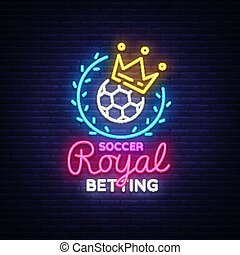 Betting Soccer neon sign. Football betting logo in neon...