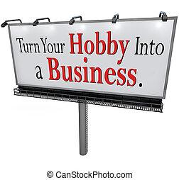 beurt, jouw, hobby, in, een, zakelijk, buitenreclame,...