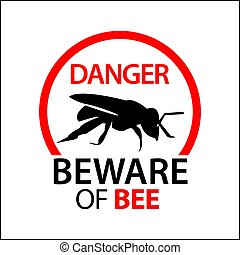 Beware of bee sign, Vector Illustration on white background.