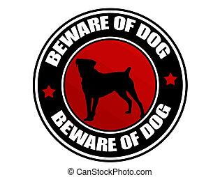 Beware of Dog label - Label with dog and the text Beware of ...
