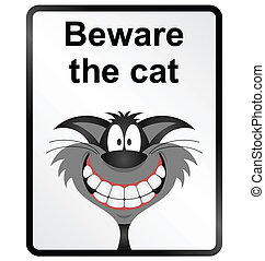 Beware the Cat Information Sign