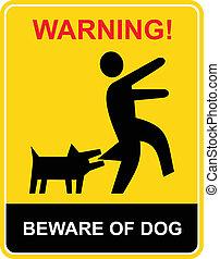 beware, varning, -, hund