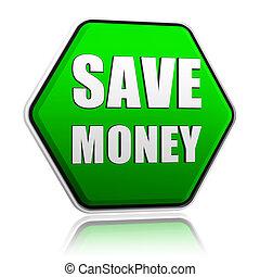 bewaren geld, in, groene, zeshoek, spandoek