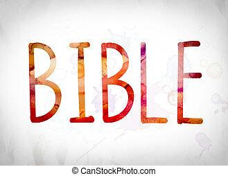 Bible Concept Watercolor Word Art