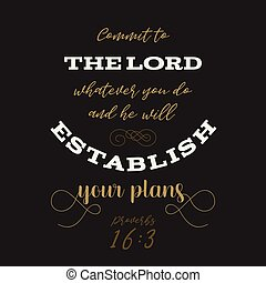 Bible quote from proverbs, god establish your plans,...