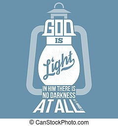 bible quotes, god is light in vintage lamp shape, from new...