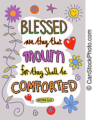 Hand drawn doodle scripture text which says, Blessed are they that mourn for they shall be comforted - Matthew 5 v 4.