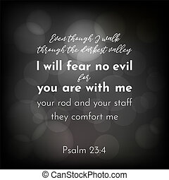 bible verse from psalm 23, i will fear no evil - bible verse...