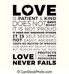 Biblical phrase from 1 corinthians 13:8, love never...