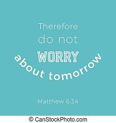 Biblical phrase from matthew gospel 6