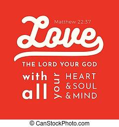 biblical scripture verse from matthew gospel, love the lord ...