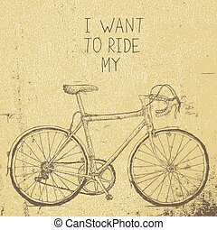 Bicycle vintage poster. I want to ride my bicycle vector illustration. Retro background