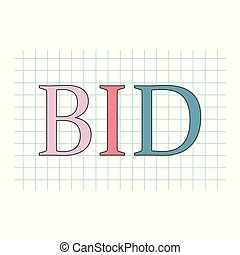 bid word written on checkered paper sheet- vector...