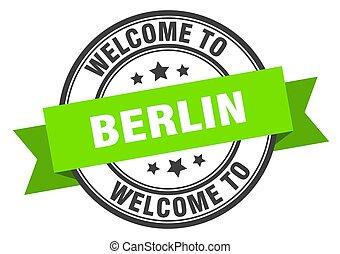 bienvenida, verde, señal, stamp., berlín