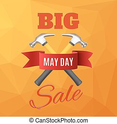 Big 1st. May sale.Labor Day background.