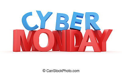 Cyber Monday - Big 3D letter Cyber Monday on white