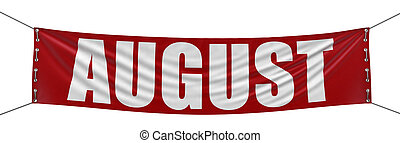 August Banner - Big August Banner. Image with clipping path