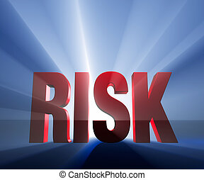 "Big, Bold Risk - Shiny red ""RISK"" on dark blue background..."