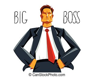 Big boss director stands confident serious and angry vector illustration, bad boss despot and tyrant concept, manager in control of work process.