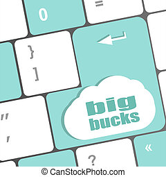 big bucks on computer keyboard key button