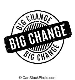Big Change rubber stamp