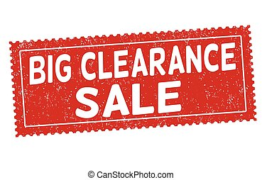 Big clearance sale sign or stamp