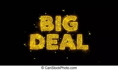 Big Deal Text Sparks Glitter Particles on Black Background. Sale, Discount Price, Off Deals, Offer promotion offer percent discount ads 4K Loop Animation.
