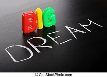 big dream