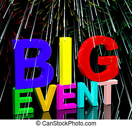 Big Event Words With Fireworks Shows Upcoming Festival...