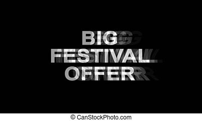 Big Festival Offer Glitch Effect Text Digital TV Distortion...