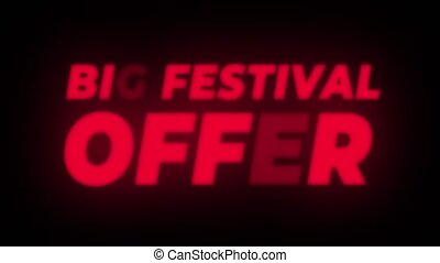 Big Festival Offer Text Flickering Display Promotional Loop....