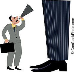 Small businessman yelling in a bullhorn trying to attract attention of a giant businessman, a boss, management or big organization, EPS 8 vector illustration