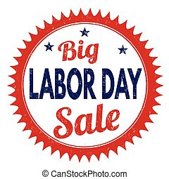 Big Labor day sale grunge rubber stamp on white background, vector illustration