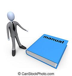 Big Manual - 3d person standing next to a big manual.