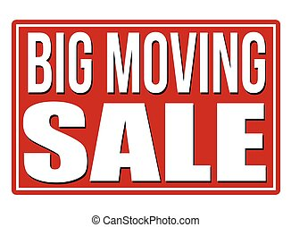 Big moving sale red sign