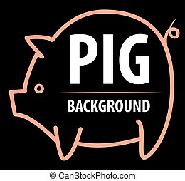 Big pig background.