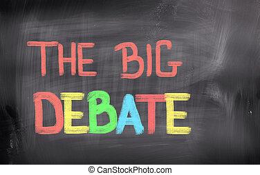 big, pojem, debatovat
