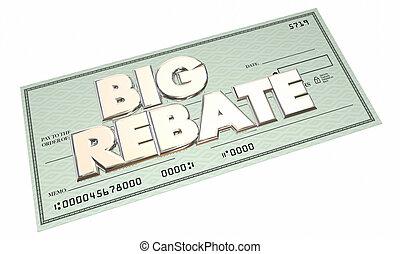Big Rebate Check Money Back 3d Words Get Cash Return Refund