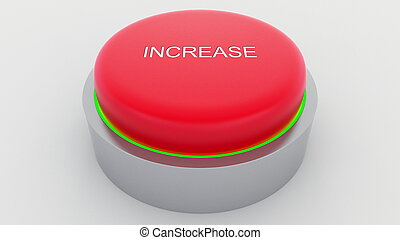 Big red button with increase inscription being pushed. Conceptual 3D rendering
