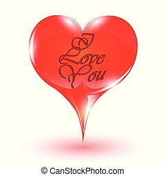 """Big red """"I Love You"""" heart"""