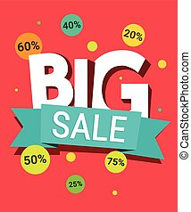 Big Sale background. Banner, poster template. Flat design for print, web or mobile app. Vector colorful illustration