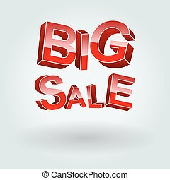 Big Sale background. - Big Sale. The inscription of the...