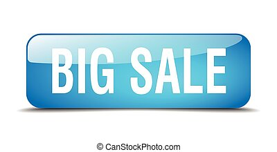 big sale blue square 3d realistic isolated web button